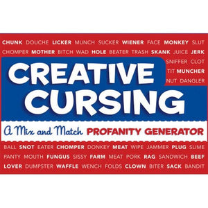 Creative Cursing: A Mix And Match Profanity Generator | The Gifted Type