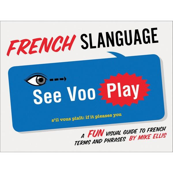 French Slanguage | Travel Books | The Gifted Type