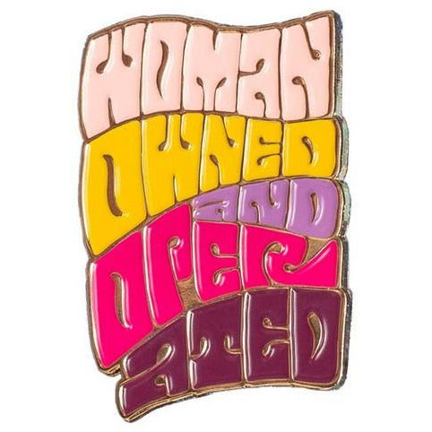 Women Owned Operated - Enamel Pin