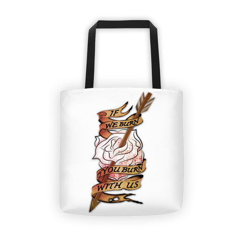 Burn With Us Tote