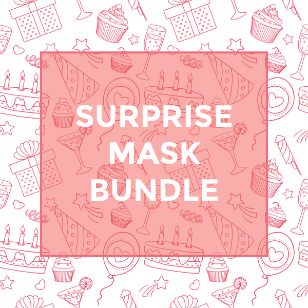 SURPRISE MASK BOX ($35 VALUE)