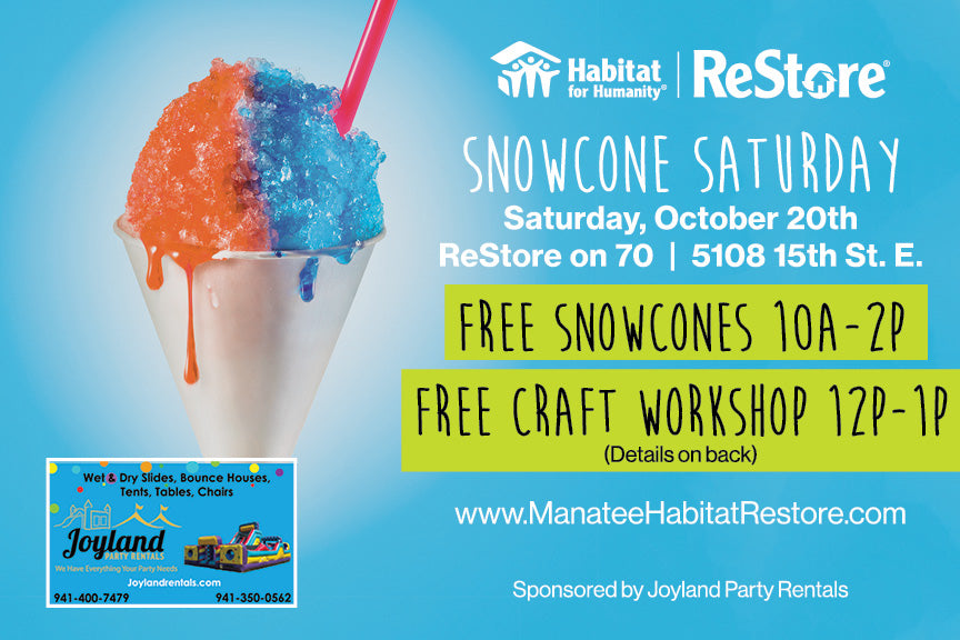 Join us Saturday, October 20th - Free Craft Workshop, Free Snowcones, and More!