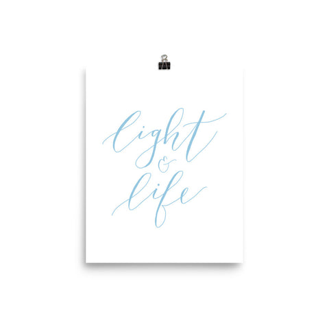 Light and Life Print