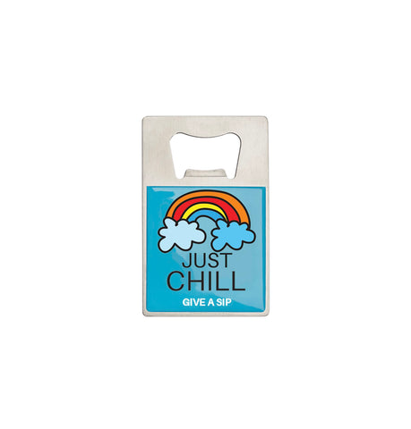 Bottle Opener- Rainbow Just Chill