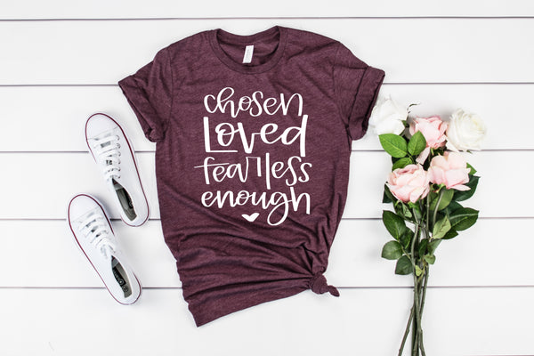 chosen loved fearless enough maroon tee www.karlastorey.com
