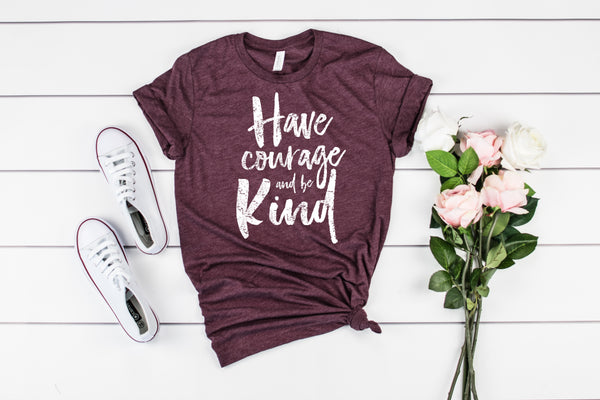 have courage and be kind maroon crew www.karlastorey.com