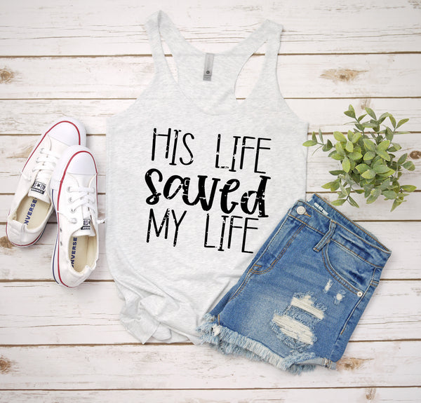 his life saved my life white tank www.karlastorey.com