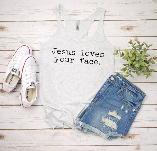 jesus loves your face white tank www.karlastorey.com