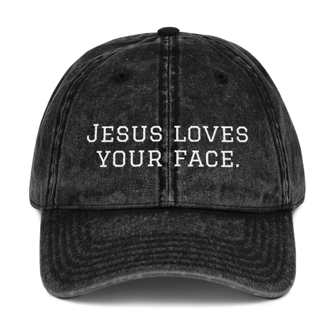 Jesus Loves Your Face Dad Hat