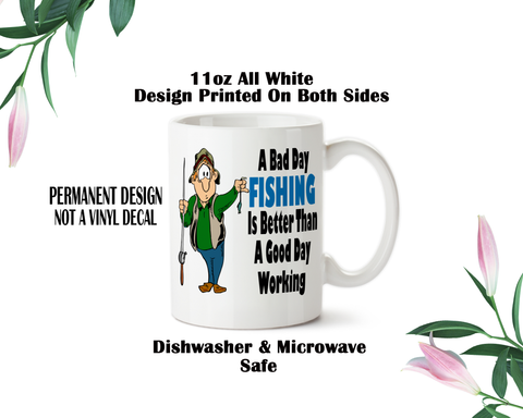 Coffee Mug, A bad day Fishing, Funny, Humor, Fishing, Sarcastic Fishing