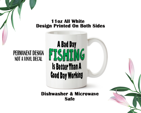 Coffee Mug, A bad day Fishing, Funny, Humor, Fishing, Sarcastic Fishing, Retired, Retirement Gift