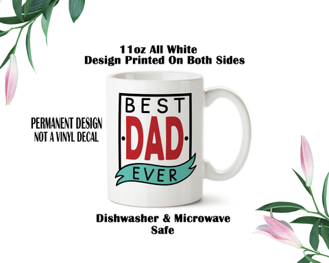 Best Dad Ever Mug, Fathers Day Gift, Gift For Dad, Dad Mug, Dad Water Bottle, Dad Travel Mug
