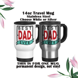 Best Dad Ever, Mug, Coffee Mug, Water Bottle, Travel Mug, Christmas Gifts, Dad Cup, Birthday For Dad, Fathers Day Gift
