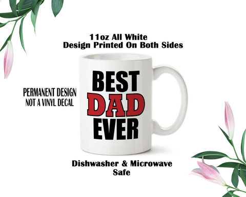 Best Dad Ever 001, Mug, Coffee Mug, Water Bottle, Travel Mug, Christmas Gifts, Dad Cup, Birthday For Dad, Fathers Day Gift