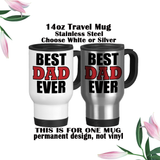 Best Dad Ever Mug, Dad Coffee Mug, Dad Water Bottle, Travel Mug, Christmas Gifts, Dad Cup, Birthday For Dad, Fathers Day Gift
