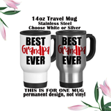 Best Grandpa Ever, Fathers Day Gifts, Water Bottle, Coffee Mug, Travel Mug, Birthday For Grandpa