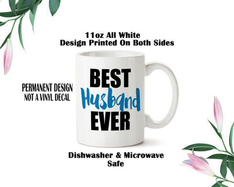 Best Husband Ever, Coffee Mug, Water Bottle, Travel Mug, Christmas Gifts, Gifts For Him, Anniversary Gift, Fathers Day, Hubby Gift