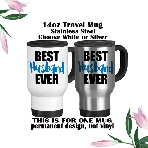 Best Husband Ever, Blue and Black, Valentine's Day, Anniversary Gift, I Love My Husband, Coffee Mug, Coffee Cup