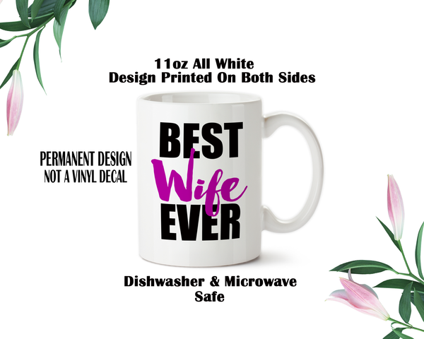 Best Wife Ever, Wife Coffee Mug, Wife Water Bottle, Travel Mug, Christmas Gifts, Gifts For Her, Anniversary Gift, Mothers Day, Wife Gift
