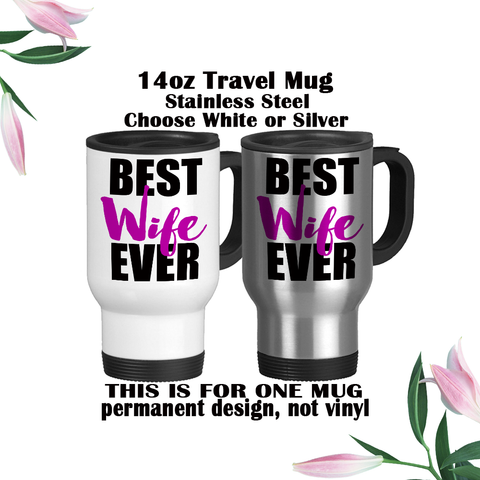 Best Wife Ever, Purple and Black, Valentine's Day, Anniversary Gift, I Love My Wife, Coffee Mug, Coffee Cup