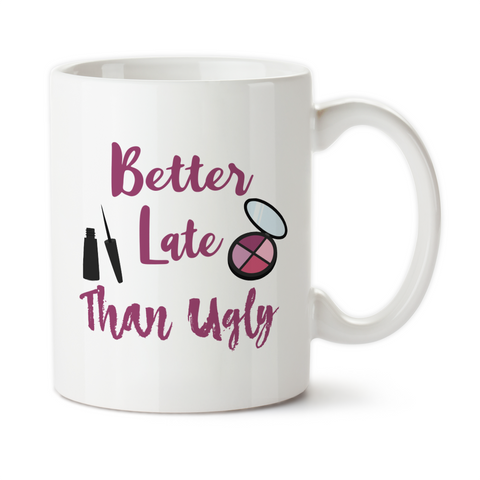 Better Late Than Ugly 002, Coffee Mug, Water Bottle, Travel Mug, Christmas Gifts, Makeup Artist, Cosmetology Gift