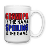 Grandpa Is The Name Spoiling Is The Game, Fathers Day Gifts, Water Bottle, Coffee Mug, Travel Mug, Birthday For Grandpa