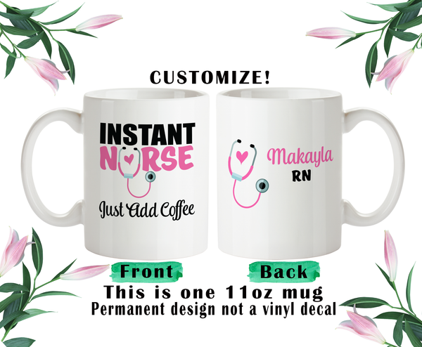 Instant Nurse Just Add Coffee, Nurse Coffee Mug, Nurse Water Bottle, Nurse Travel Mug, Christmas Gifts, Gifts For Nurse, Funny Nurse Cup