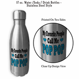 My Favorite People Call Me Pop Pop, Mug, Coffee Mug, Water Bottle, Travel Mug, Christmas Gifts, Pop Pop, Cup, Birthday For Pop, Fathers Day Gift