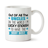 Out Of All The Uncles In The World I Am Lucky Enough To Have The Very Best, Coffee Mug, Water Bottle, Travel Mug, Christmas Gifts, Gifts For Uncle, Uncle Reveal, Baby Reveal, Uncle Gift