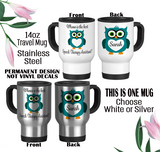 Owl Coffee Mug, Owl Water Bottle, Owl Travel Mug, Speech Gift, Owl Name Gift, Owl Lover Gift, Owl Pun Mug