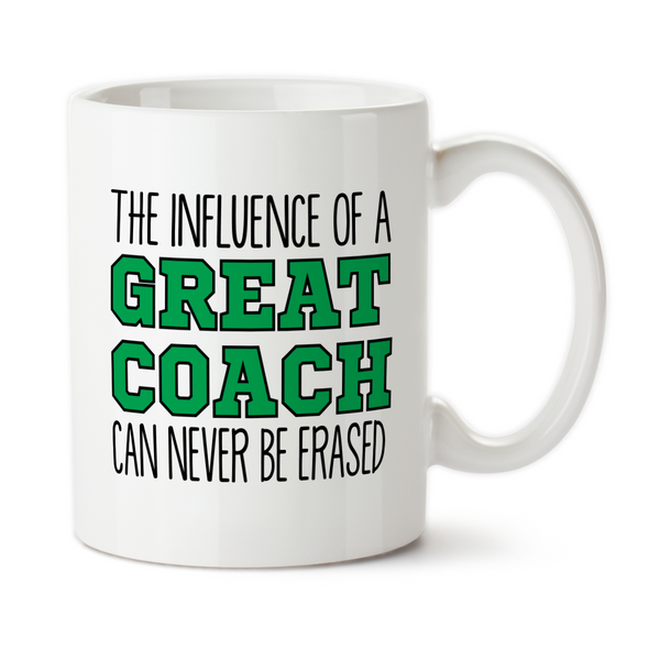 The Influence Of A Great Coach Can Never Be Erased Coffee Mug, Water Bottle, Travel Mug, Christmas Gifts, Birthday Gifts, Thanks Coach, Coach Gift