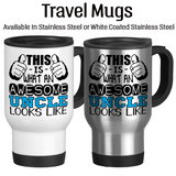 This Is What An Awesome Uncle Looks Like, Coffee Mug, Water Bottle, Travel Mug, Christmas Gifts, Gifts For Uncle, Uncle Reveal, Baby Reveal, Uncle Gift