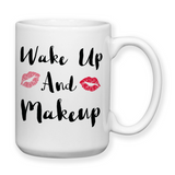 Wakeup And Makeup 001, Coffee Mug, Water Bottle, Travel Mug, Christmas Gifts, Makeup Artist, Cosmetology Gift