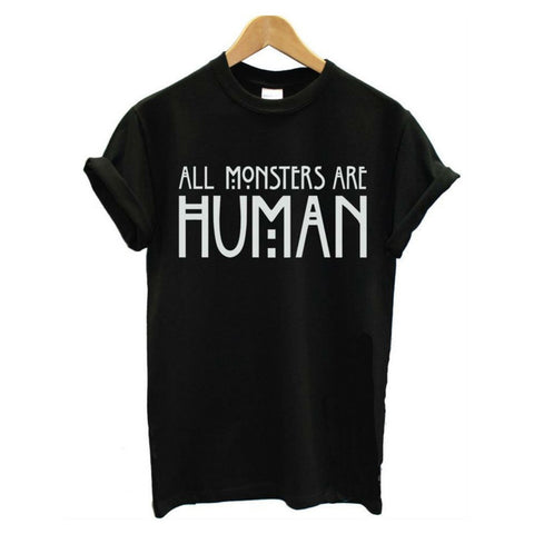 Women All Monsters Are Human Tees
