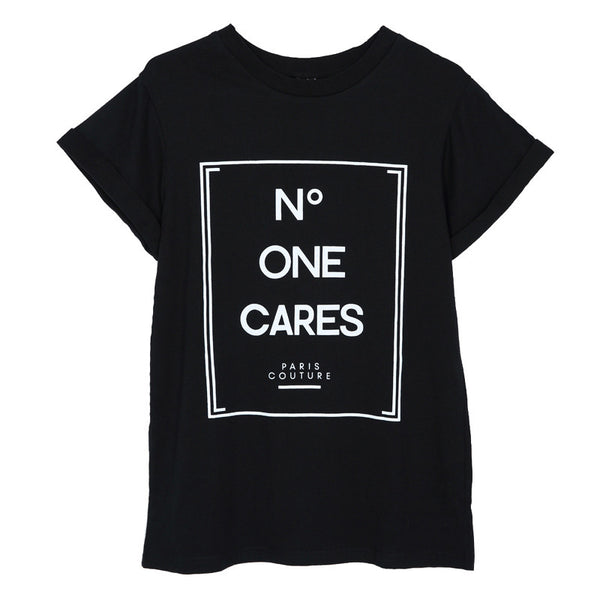 Women No One Cares Printed Tees