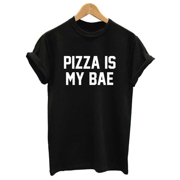 Women Pizza Is My Bae Tees