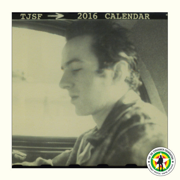 Joe Strummer Foundation 2016 Calendar