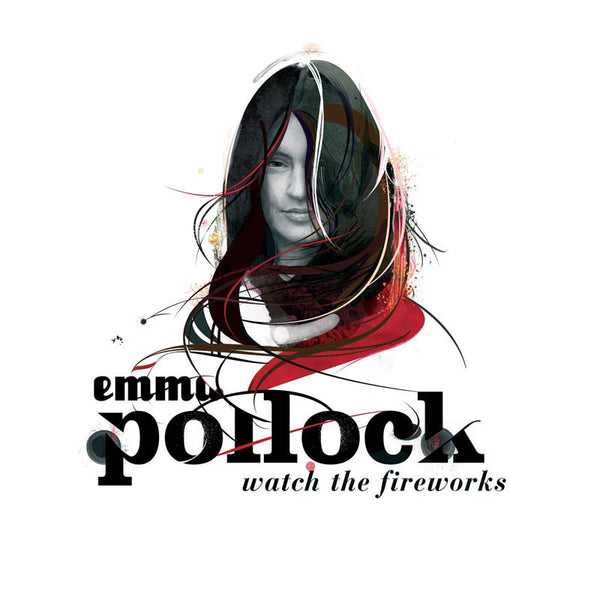 Emma Pollock - Watch The Fireworks CD