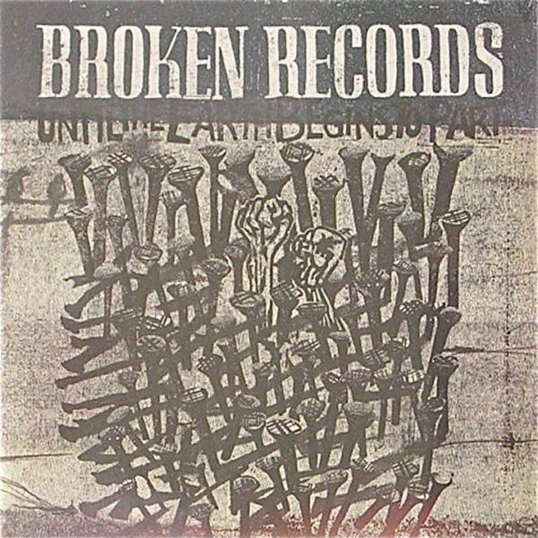 BROKEN RECORDS 'UNTIL THE EARTH BEGINS TO PART' CD