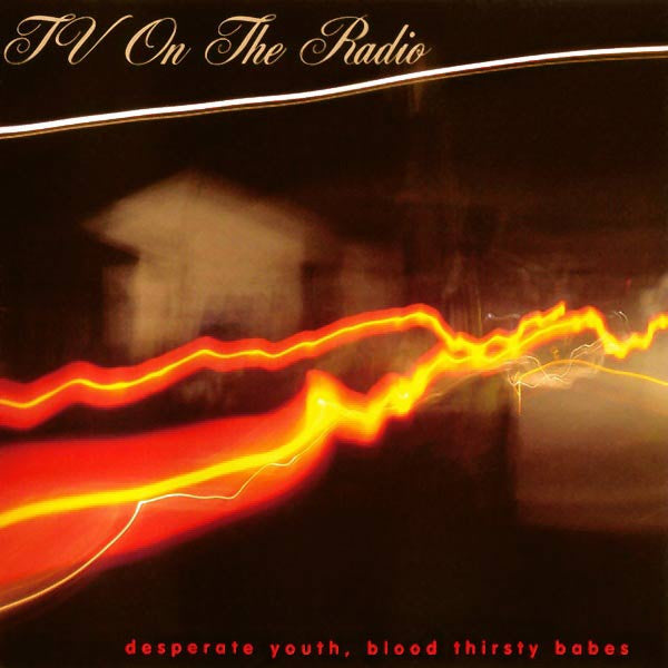 TV ON THE RADIO 'DESPERATE YOUTH, BLOODTHIRSTY BABES' CD