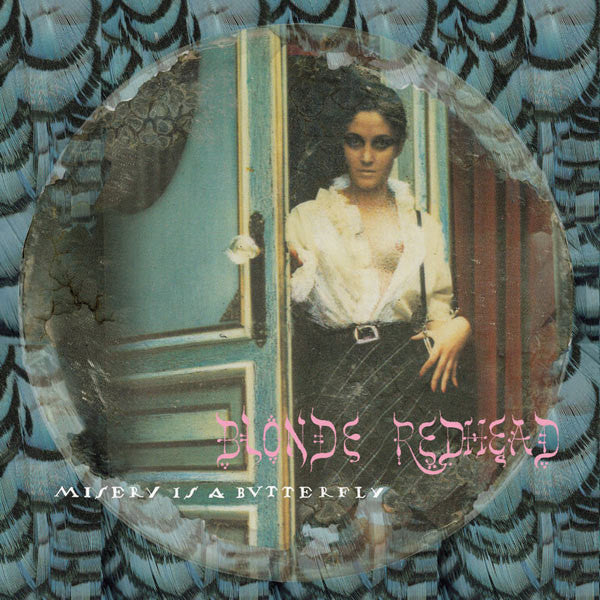 BLONDE REDHEAD 'MISERY IS A BUTTERFLY' LP