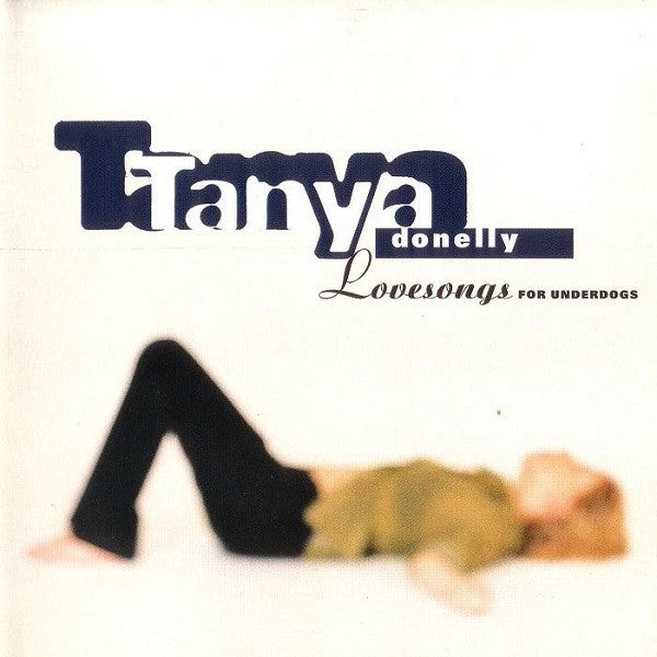 TANYA DONELLY 'LOVESONGS FOR UNDERDOGS' CD