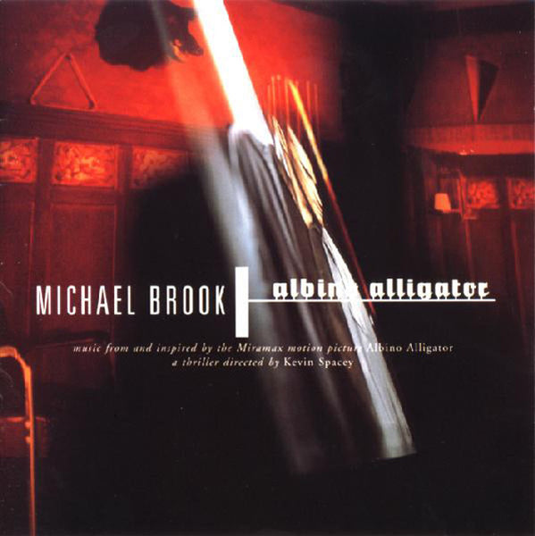 MICHAEL BROOK 'ALBINO ALLIGATOR' CD