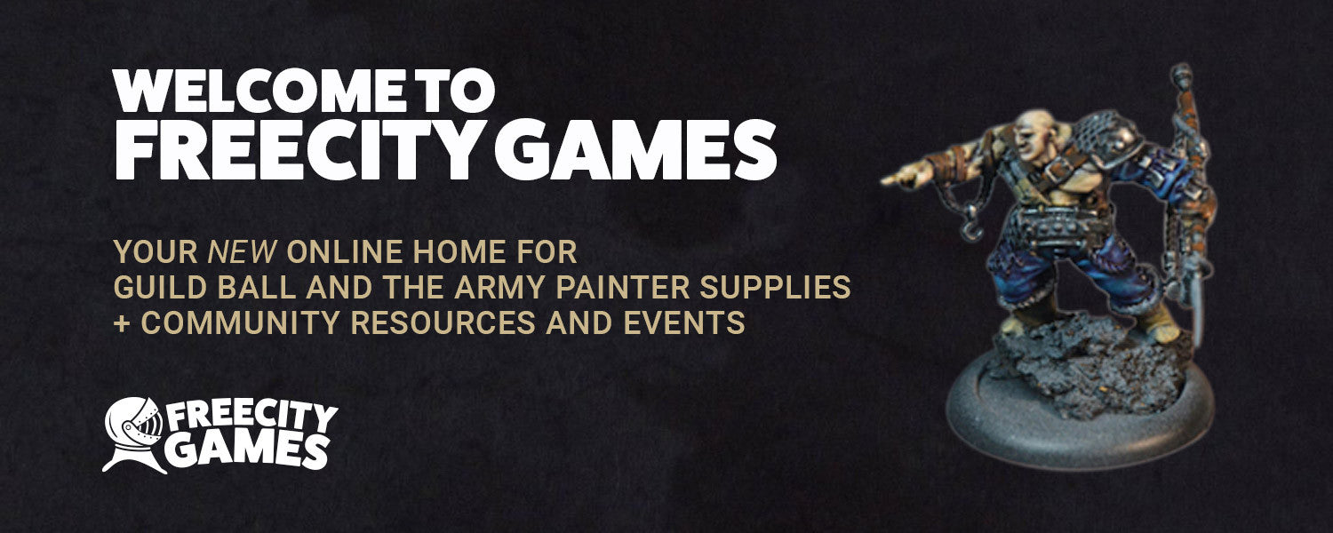Freecity Games - Guild Ball & The Army Painter Specialists