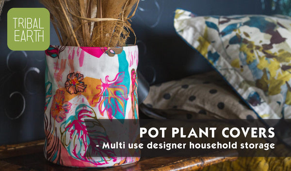 pot plant covers, storage bags, caddy, basket, tribal earth