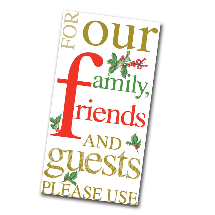 Friends Please Use Holiday Paper Guest Towels