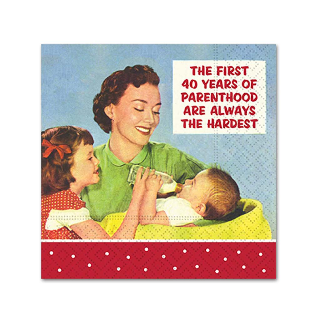 First 40 Years Of Parenthood Funny Cocktail Napkins