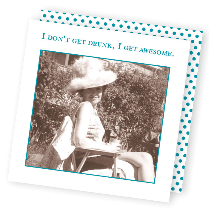 I Get Awesome- Funny Cocktail Napkins
