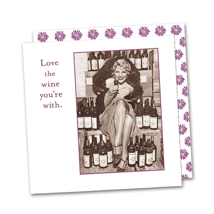 Love the Wine You're With, Funny Cocktail Napkins