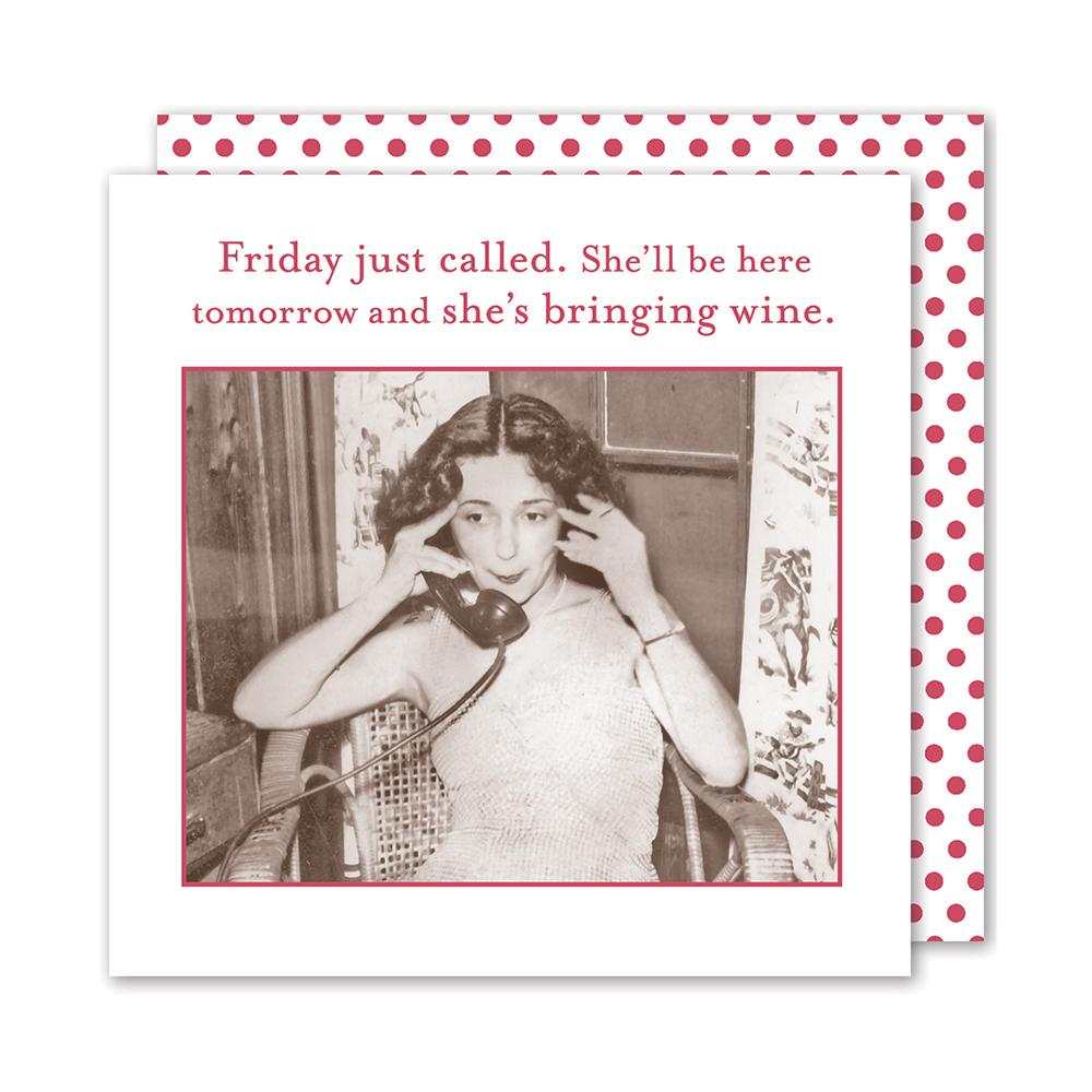 Friday Just Called, Funny Cocktail Napkins